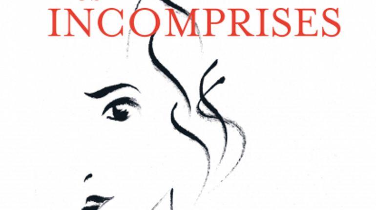 Livre : Les Incomprises, ces femmes qui ont eu raison avant les autres